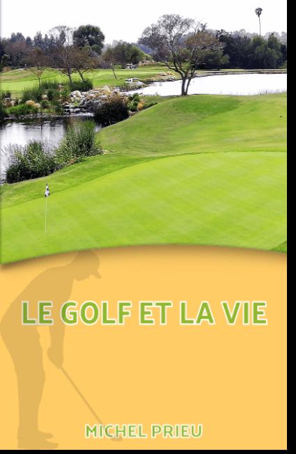 Le golf dans la vie